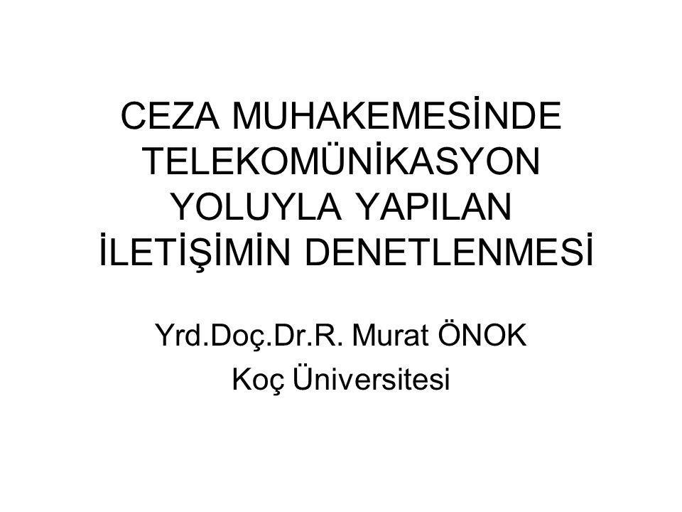 Yrd.Doç.Dr.R. Murat ÖNOK Koç Üniversitesi
