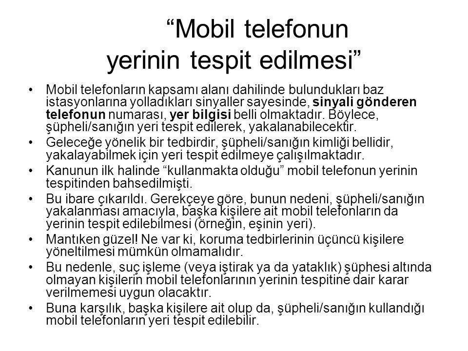 Mobil telefonun yerinin tespit edilmesi