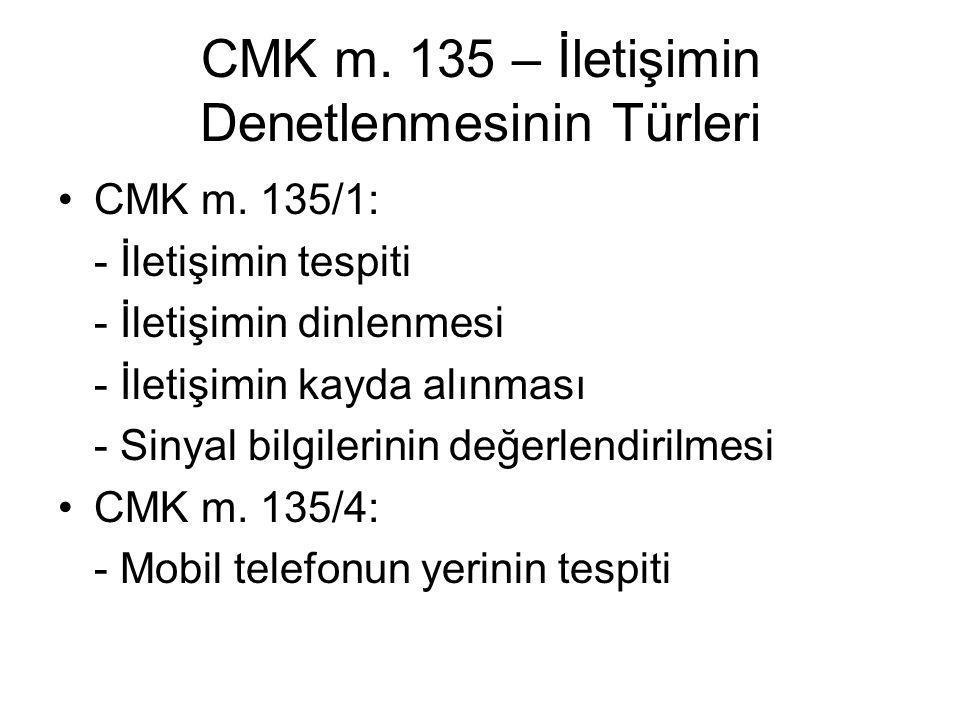 CMK m. 135 – İletişimin Denetlenmesinin Türleri
