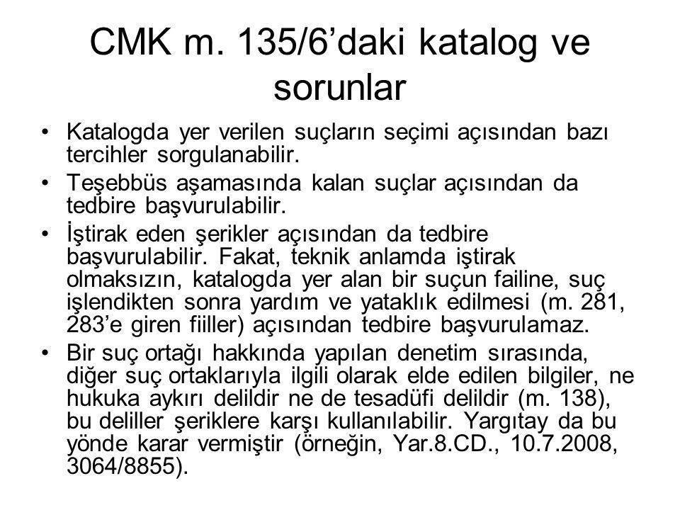 CMK m. 135/6'daki katalog ve sorunlar