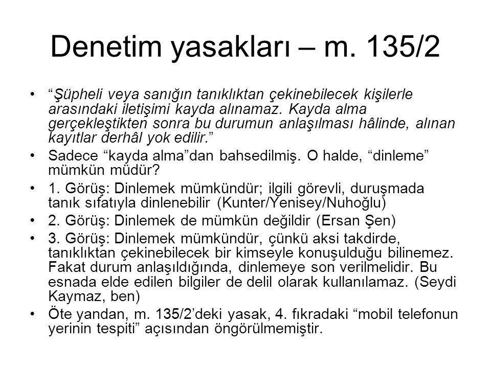Denetim yasakları – m. 135/2