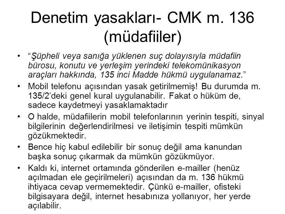 Denetim yasakları- CMK m. 136 (müdafiiler)