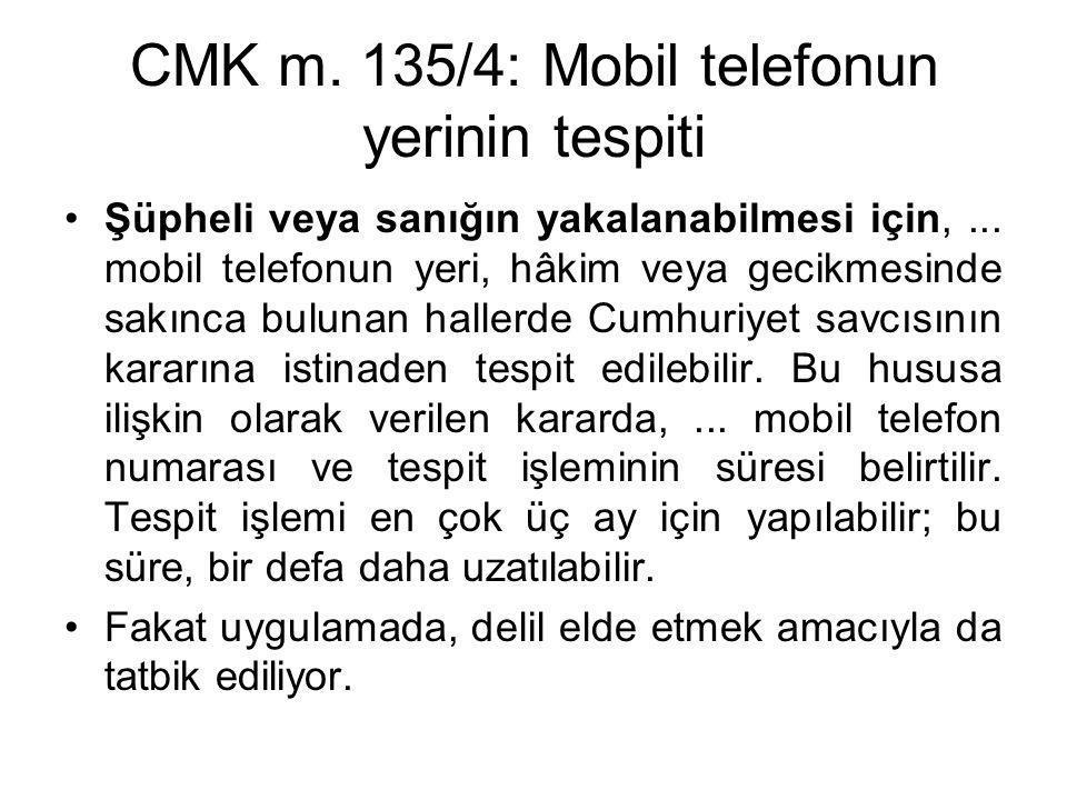 CMK m. 135/4: Mobil telefonun yerinin tespiti