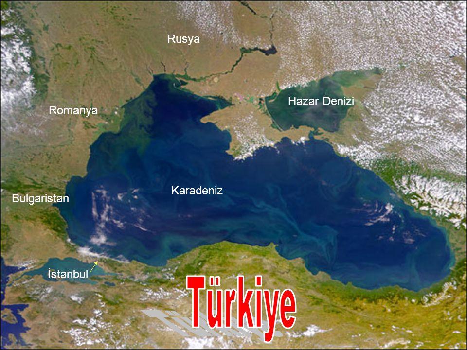 Türkiye Rusya Hazar Denizi Romanya Karadeniz Bulgaristan İstanbul