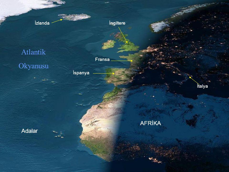 Atlantik Okyanusu AFRİKA Adalar İzlanda İngiltere Fransa İspanya
