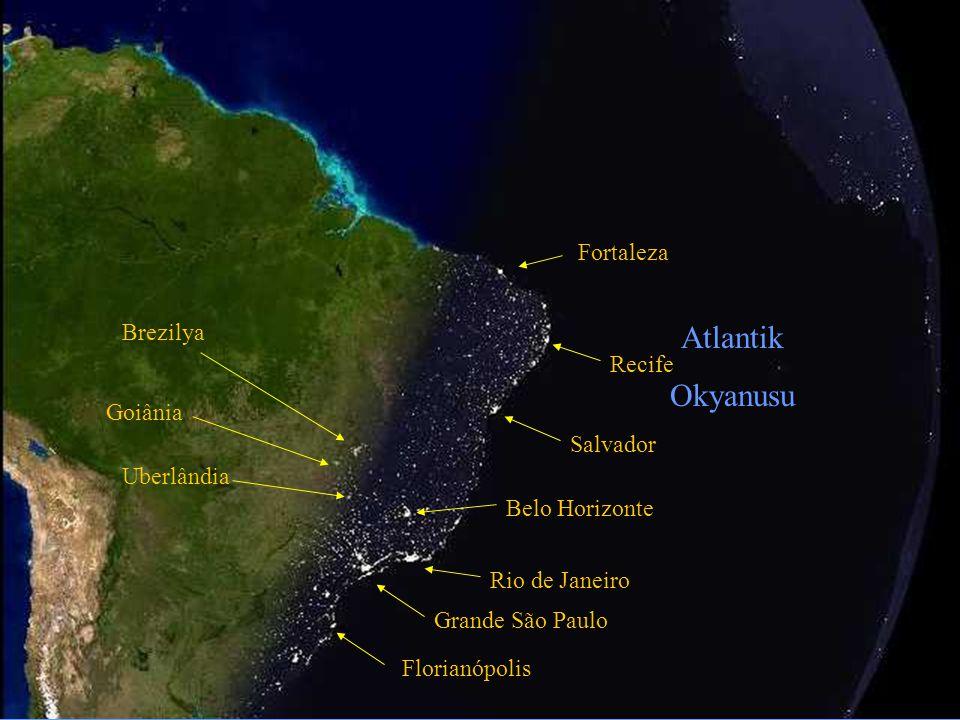 Atlantik Okyanusu Fortaleza Brezilya Recife Goiânia Salvador