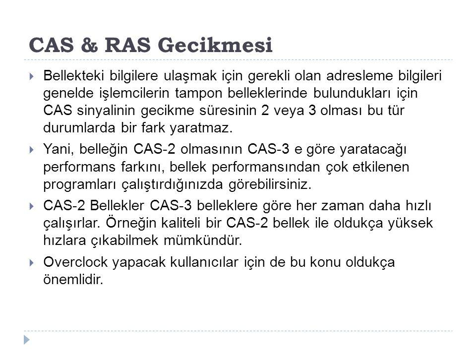 CAS & RAS Gecikmesi