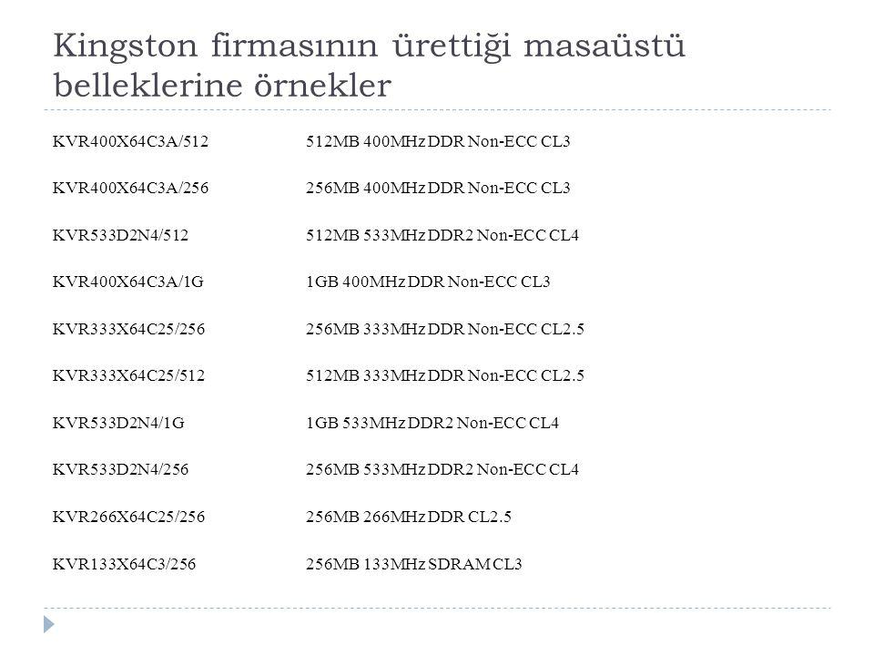 Kingston firmasının ürettiği masaüstü belleklerine örnekler