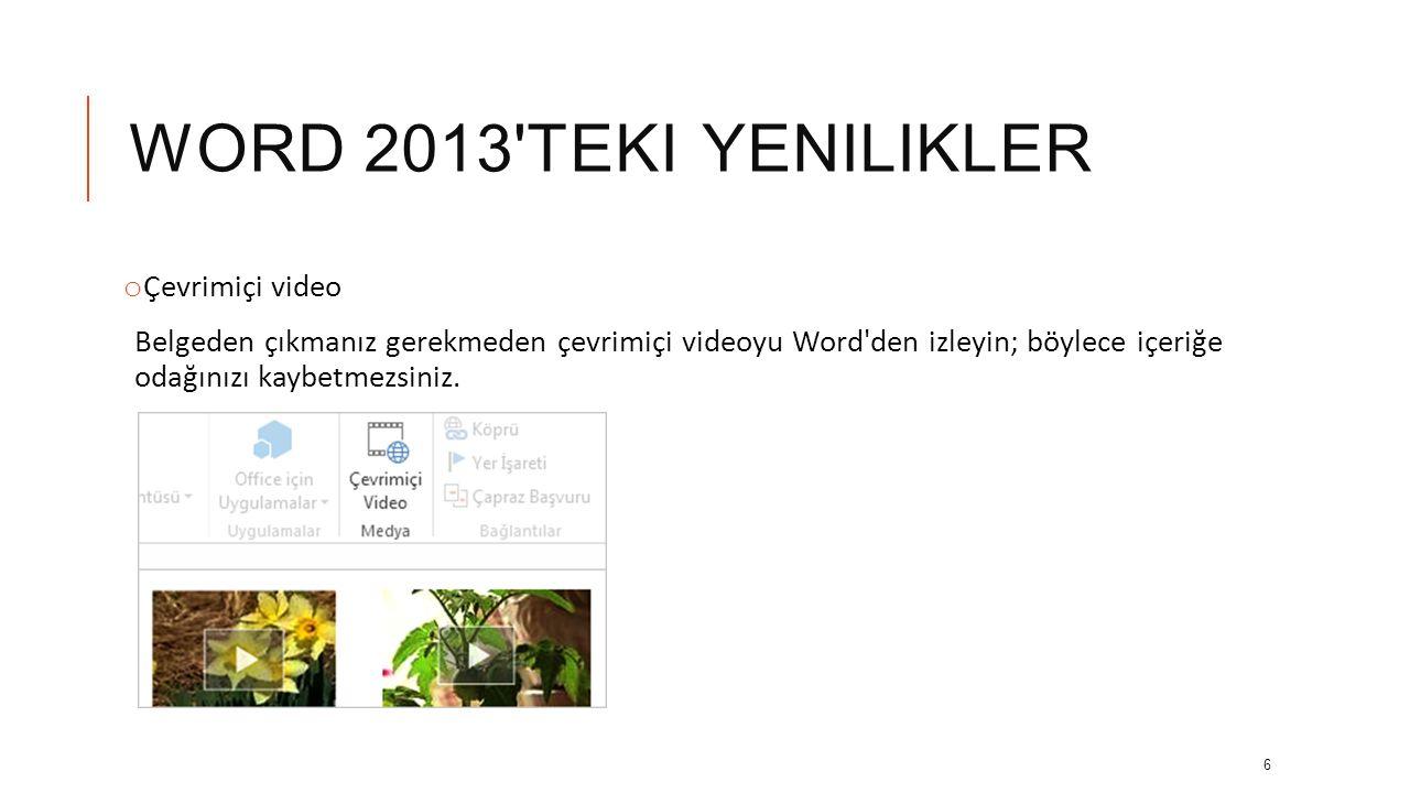 Word 2013 teki yenilikler Çevrimiçi video