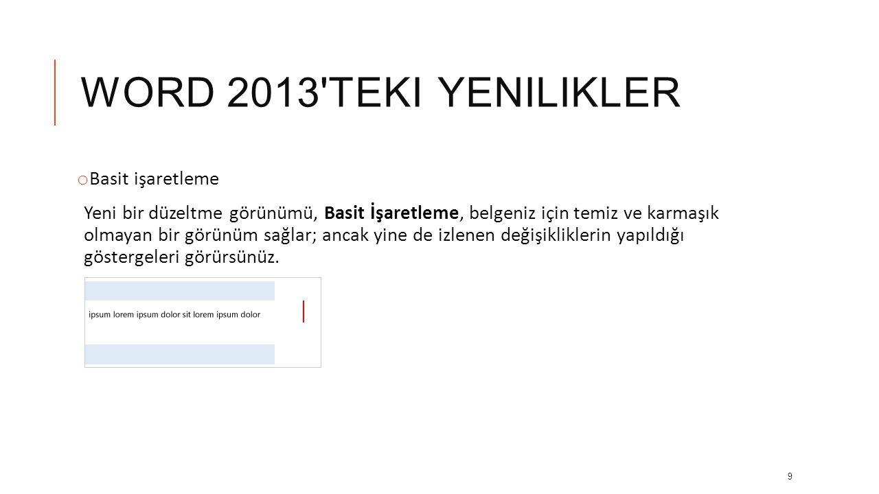 Word 2013 teki yenilikler Basit işaretleme