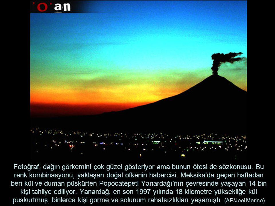 Fotoğraf, dağın görkemini çok güzel gösteriyor ama bunun ötesi de sözkonusu.