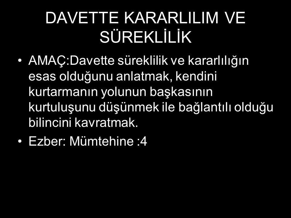 DAVETTE KARARLILIM VE SÜREKLİLİK