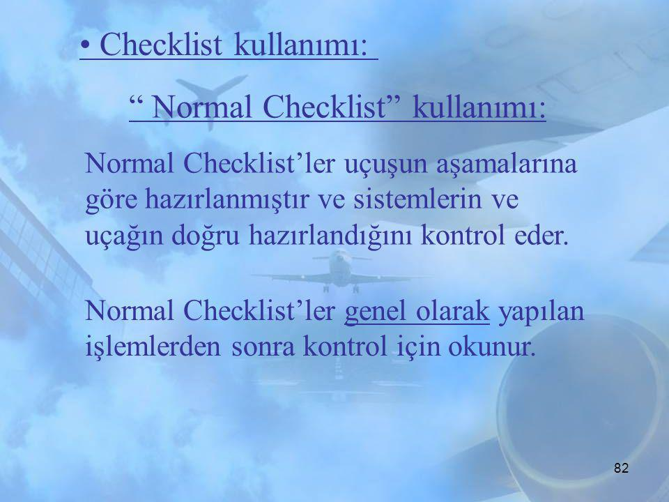 Normal Checklist kullanımı:
