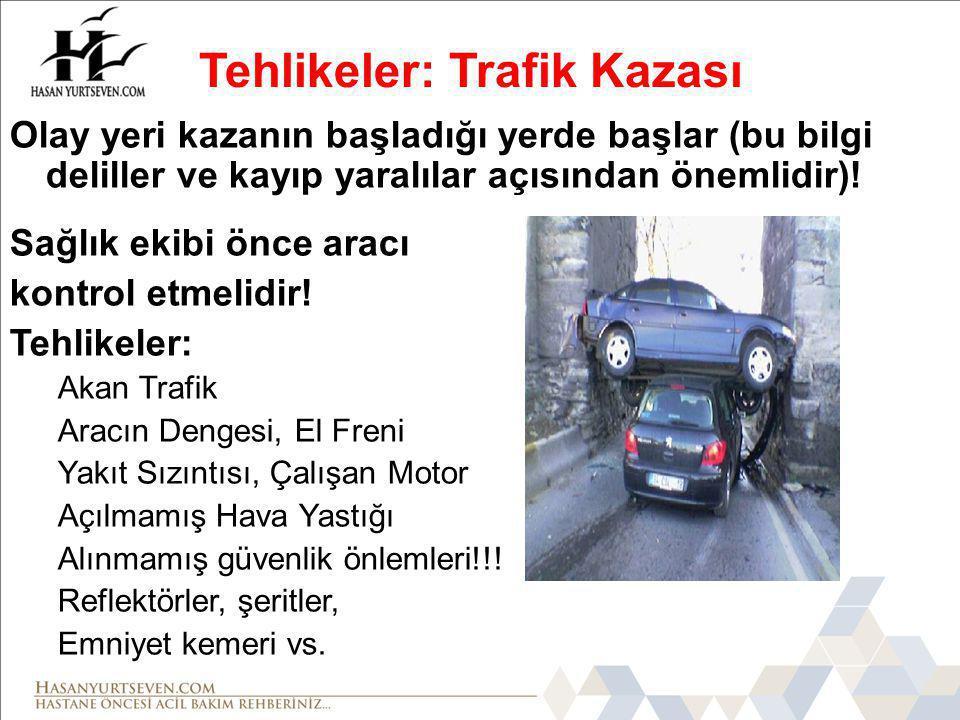 Tehlikeler: Trafik Kazası