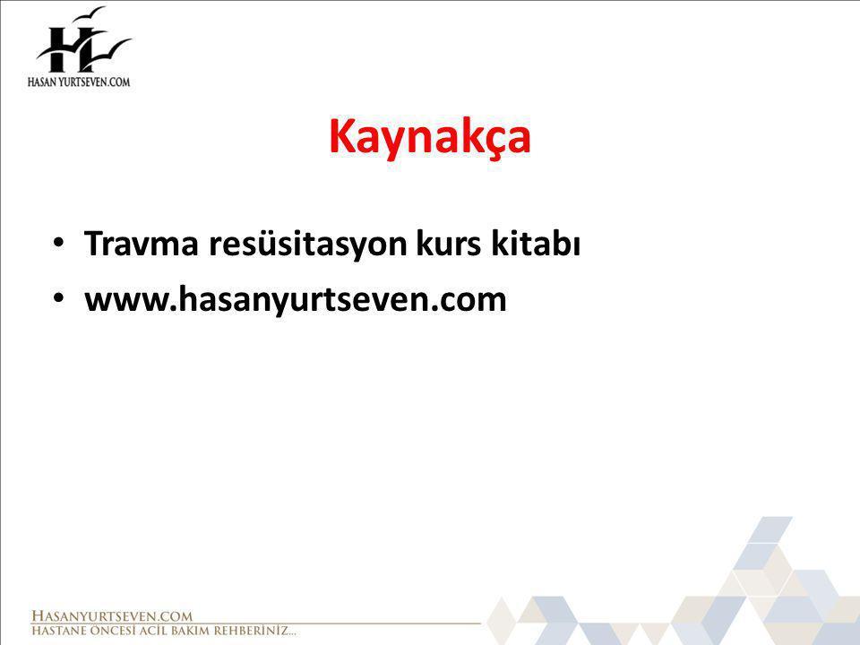 Kaynakça Travma resüsitasyon kurs kitabı www.hasanyurtseven.com