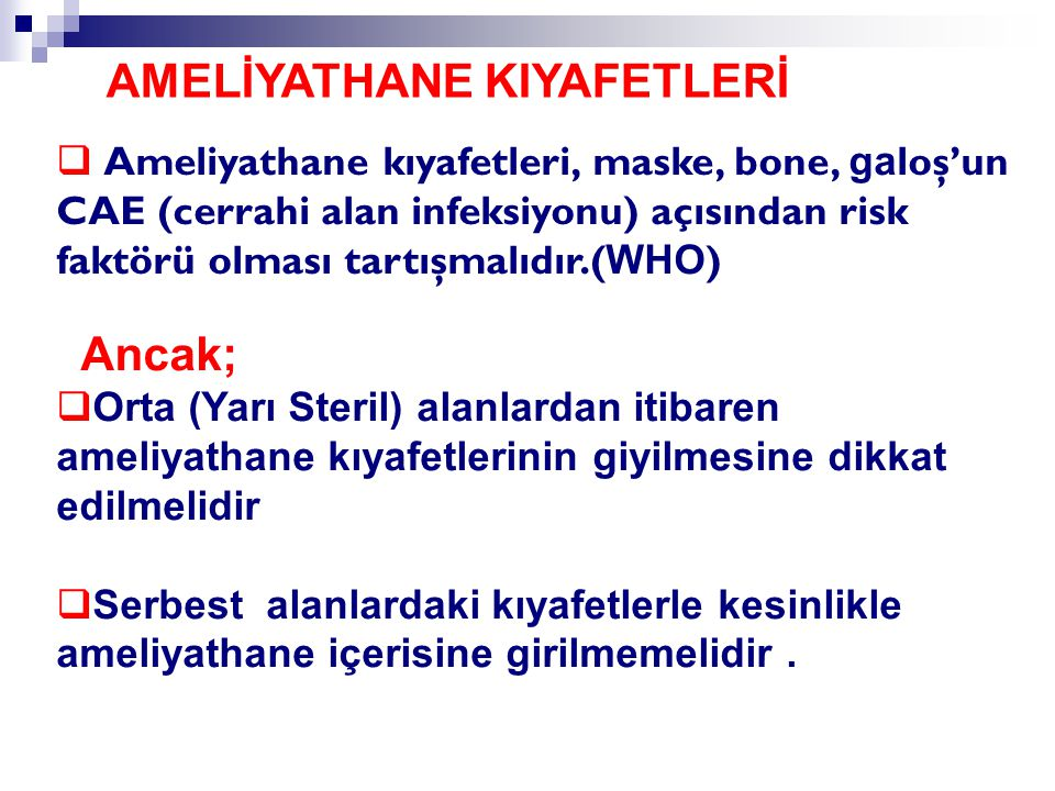 AMELİYATHANE KIYAFETLERİ