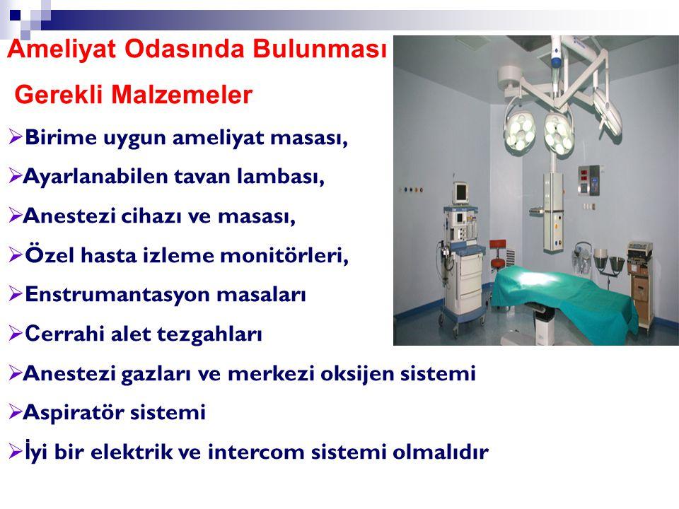 Ameliyat Odasında Bulunması Gerekli Malzemeler