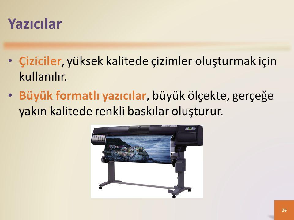 Yazıcılar Çiziciler, yüksek kalitede çizimler oluşturmak için kullanılır.