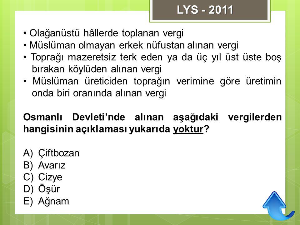 LYS - 2011 • Olağanüstü hâllerde toplanan vergi