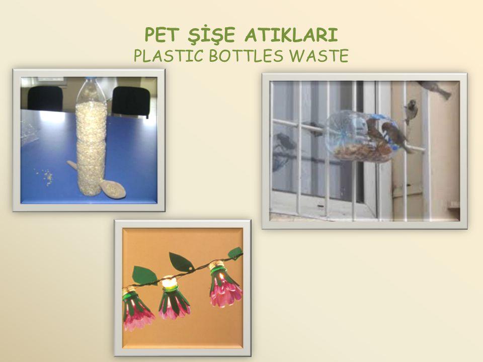 PET ŞİŞE ATIKLARI PLASTIC BOTTLES WASTE
