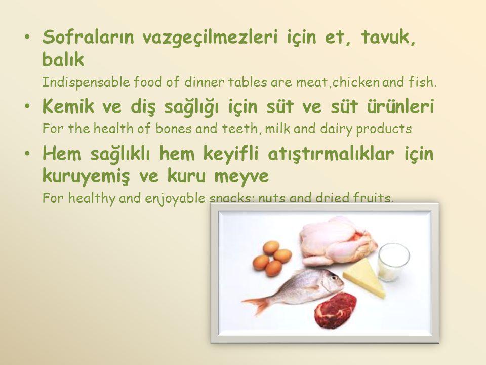 Sofraların vazgeçilmezleri için et, tavuk, balık