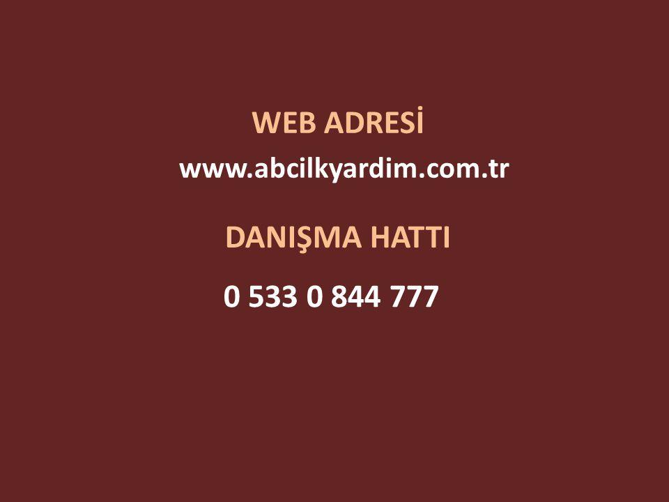 WEB ADRESİ DANIŞMA HATTI 0 533 0 844 777