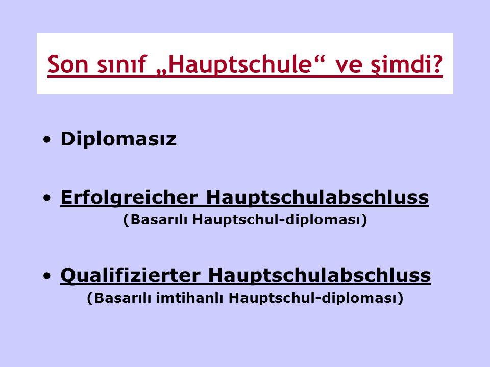 """Son sınıf """"Hauptschule ve şimdi"""