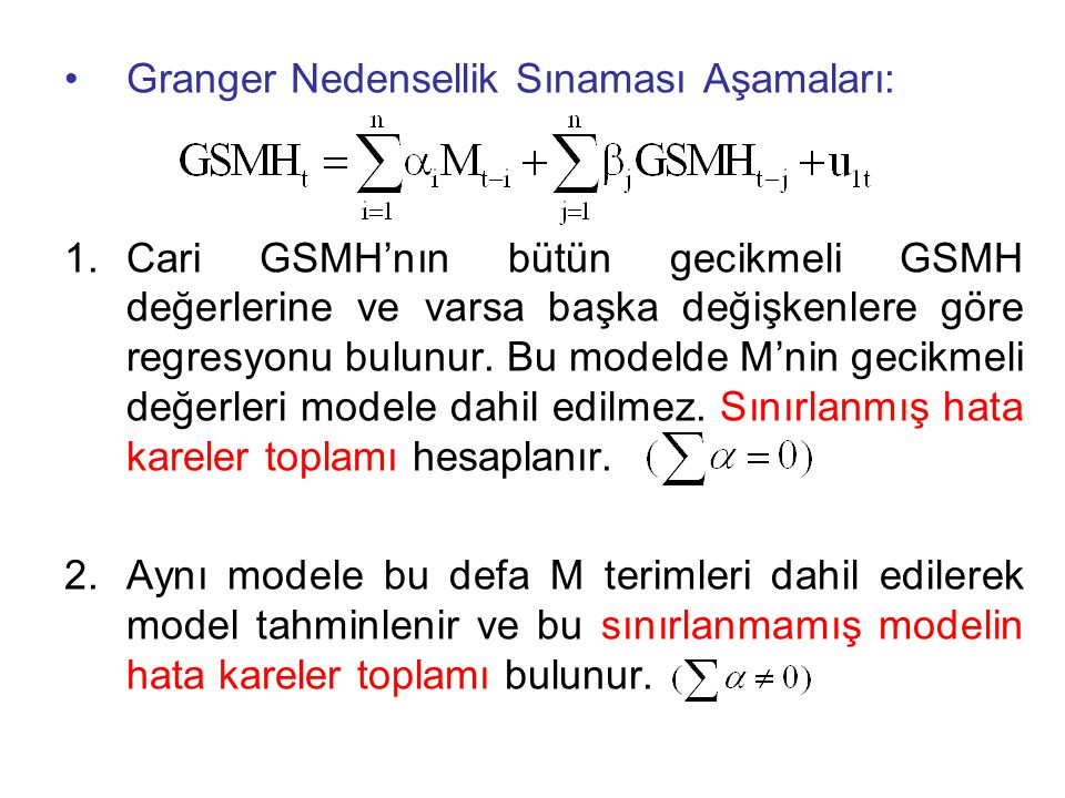 Granger Nedensellik Sınaması Aşamaları: