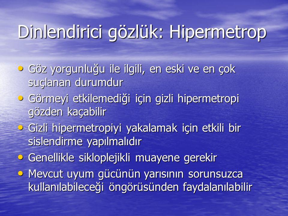 Dinlendirici gözlük: Hipermetrop