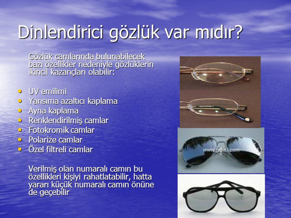 Dinlendirici gözlük var mıdır
