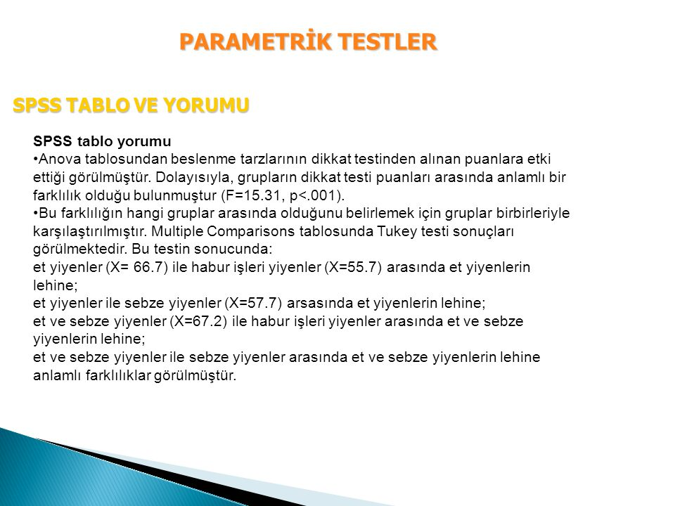 PARAMETRİK TESTLER SPSS TABLO VE YORUMU SPSS tablo yorumu