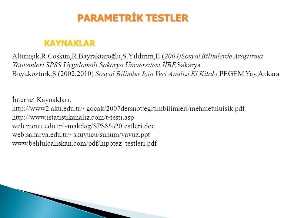PARAMETRİK TESTLER KAYNAKLAR