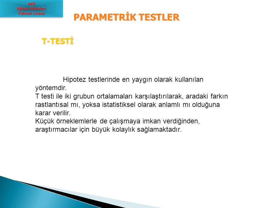PARAMETRİK TESTLER T-TESTİ