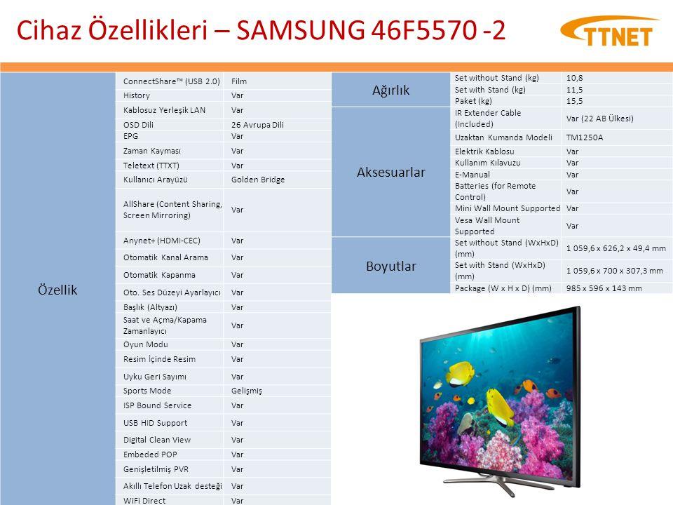 Cihaz Özellikleri – SAMSUNG 46F5570 -2