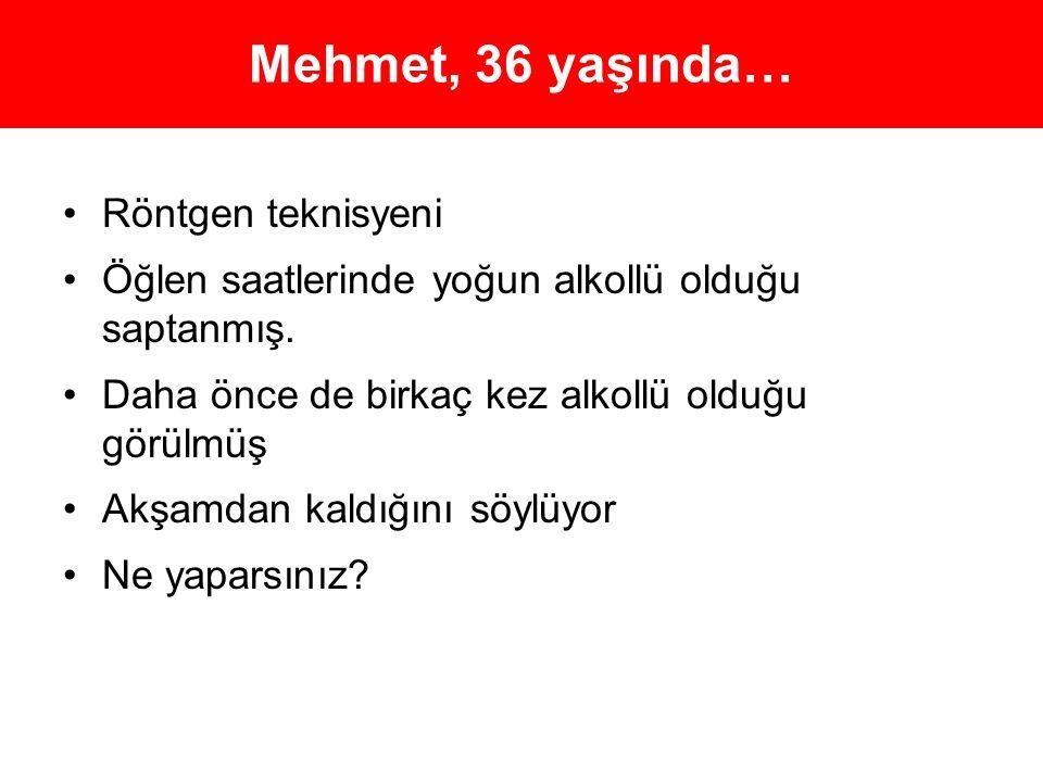 Mehmet, 36 yaşında… Röntgen teknisyeni
