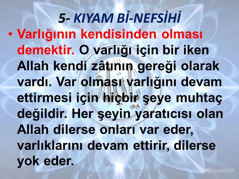 5- KIYAM Bİ-NEFSİHİ