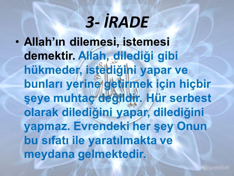 3- İRADE
