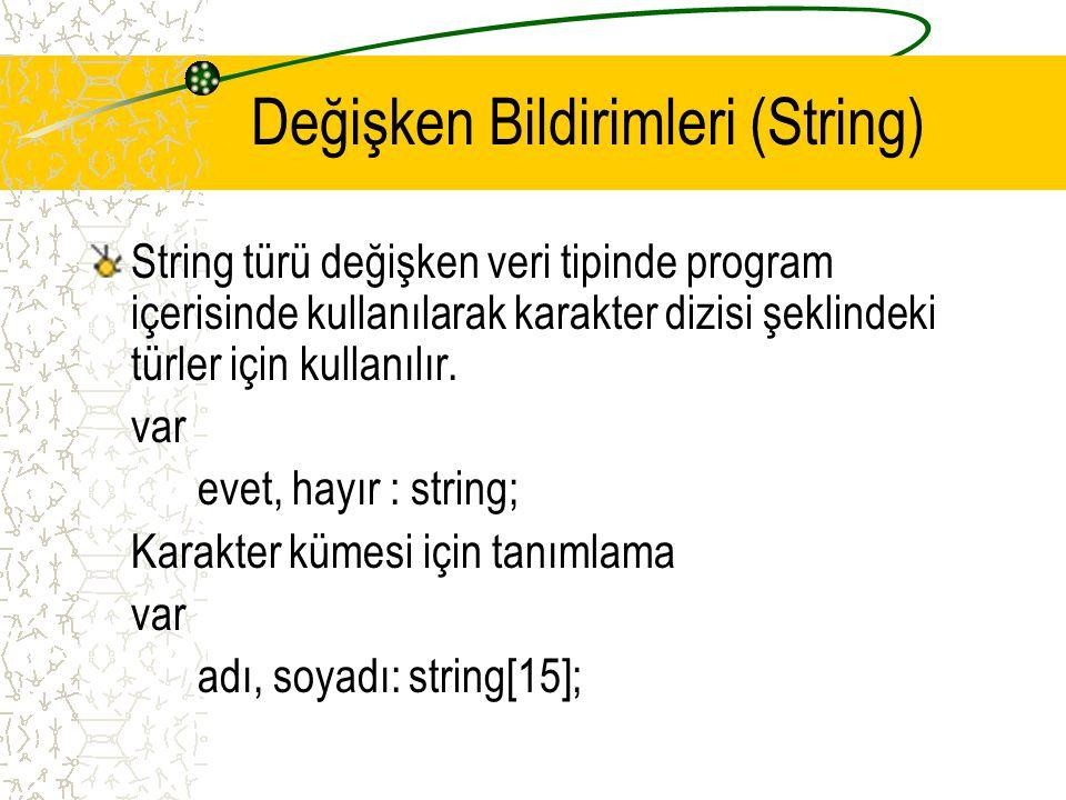 Değişken Bildirimleri (String)