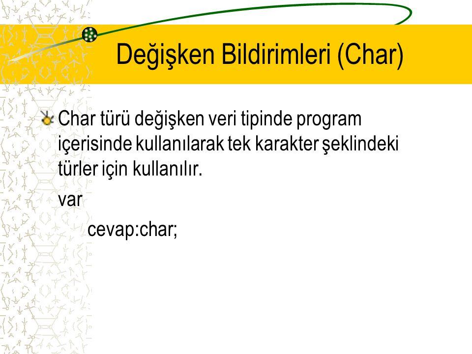 Değişken Bildirimleri (Char)