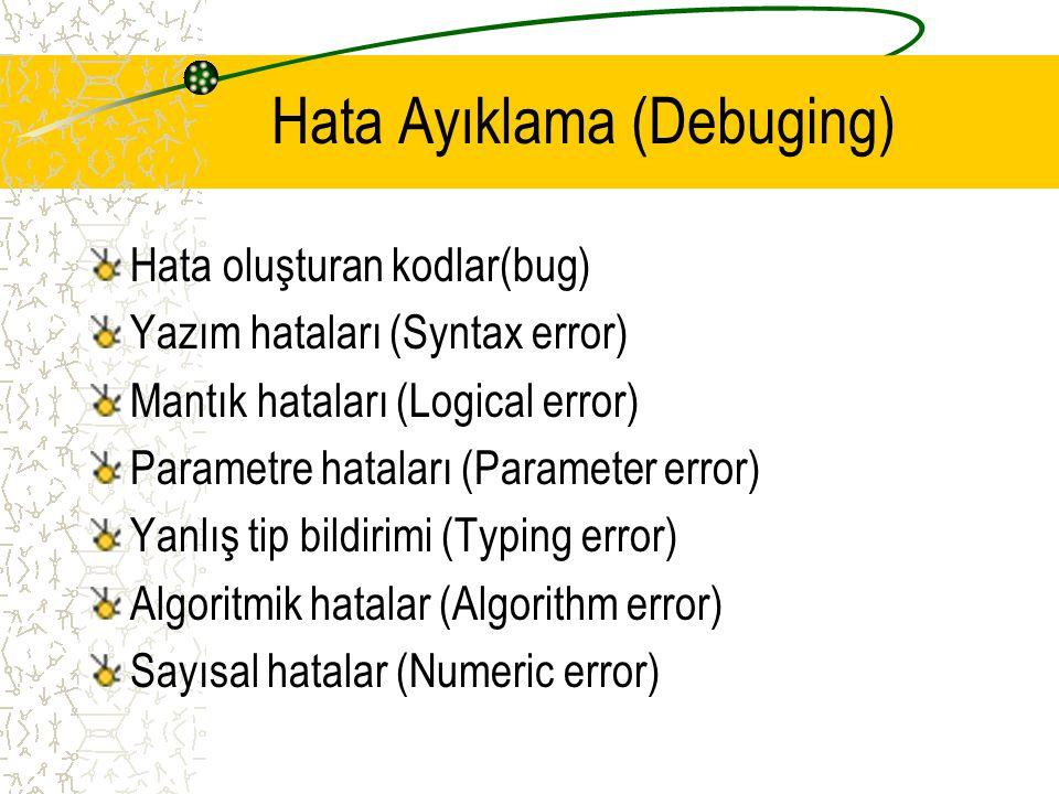 Hata Ayıklama (Debuging)