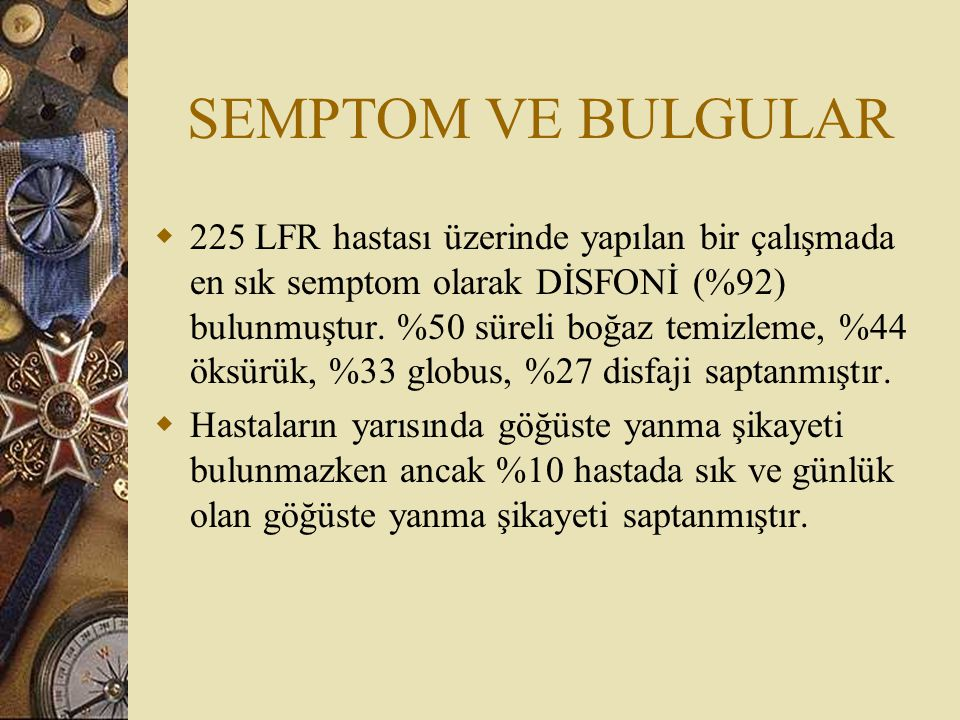 SEMPTOM VE BULGULAR