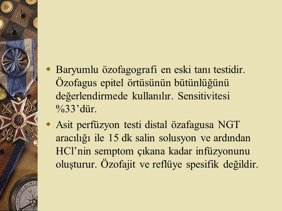 Baryumlu özofagografi en eski tanı testidir