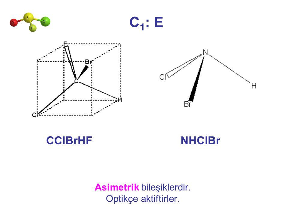 Asimetrik bileşiklerdir.