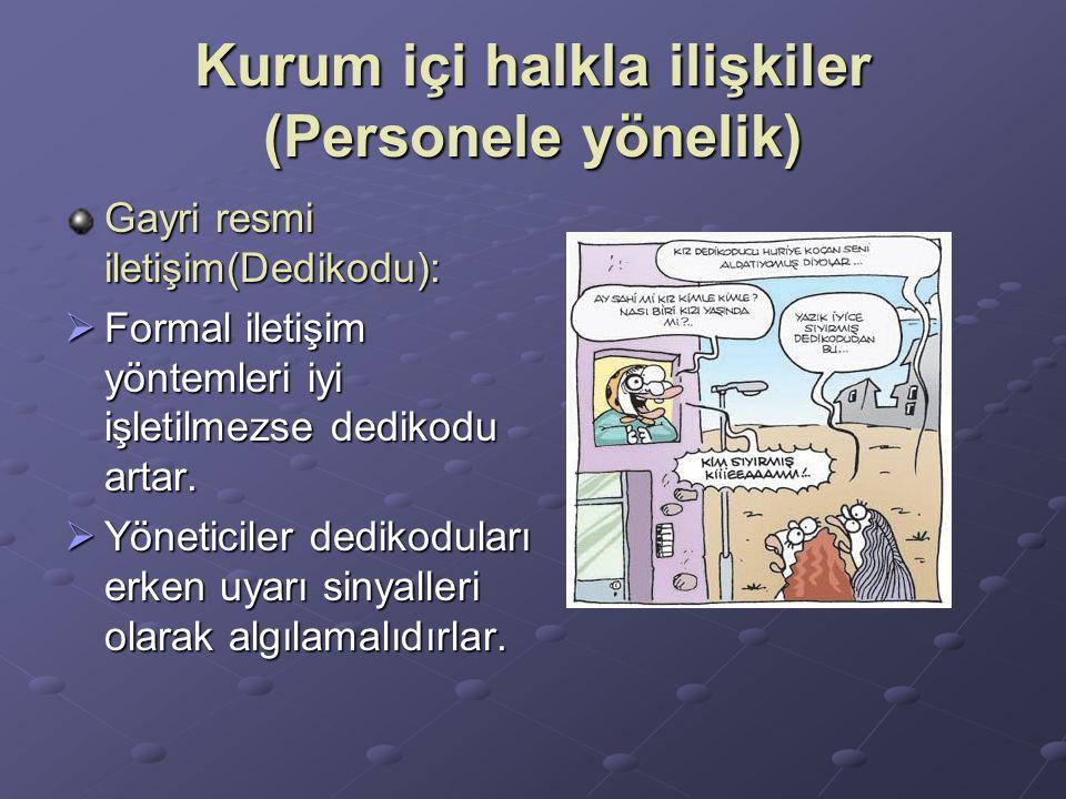 Kurum içi halkla ilişkiler (Personele yönelik)