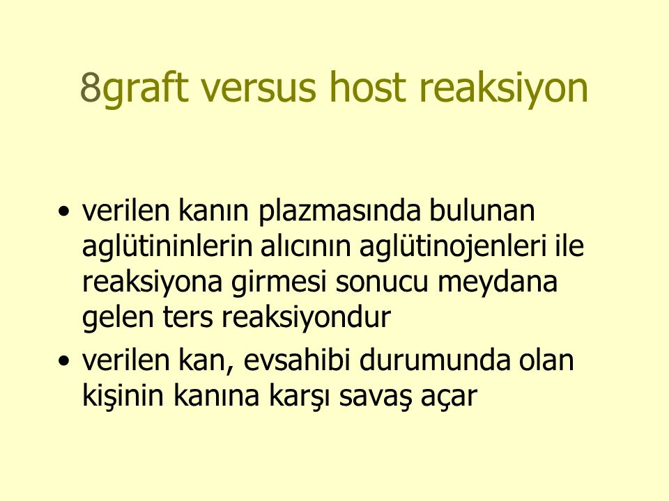 8graft versus host reaksiyon