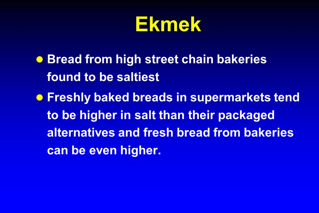 Ekmek Bread from high street chain bakeries found to be saltiest