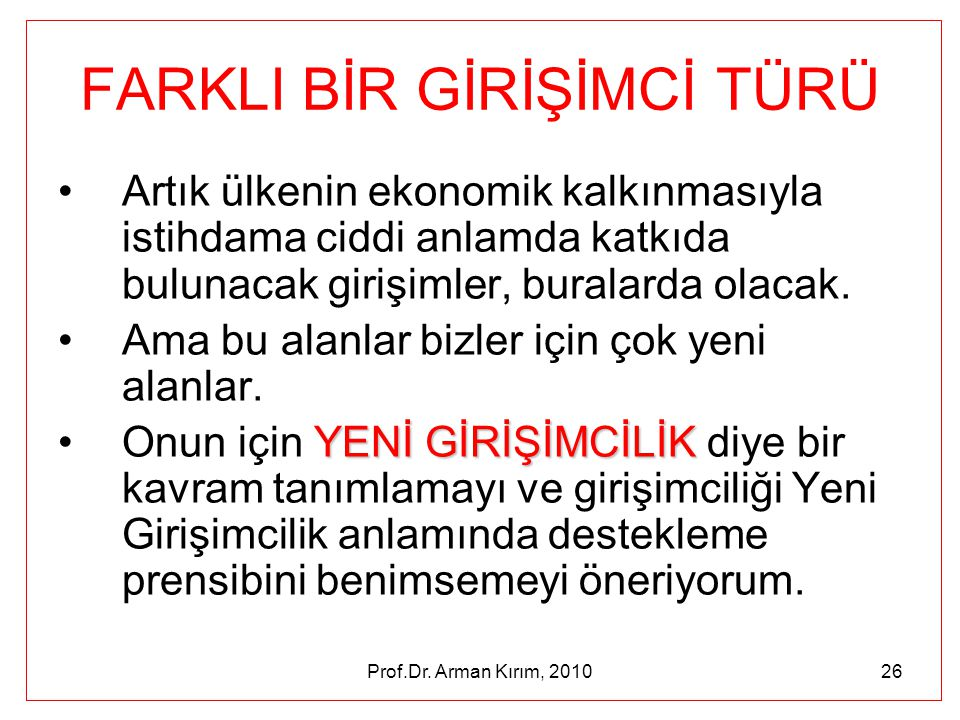 FARKLI BİR GİRİŞİMCİ TÜRÜ