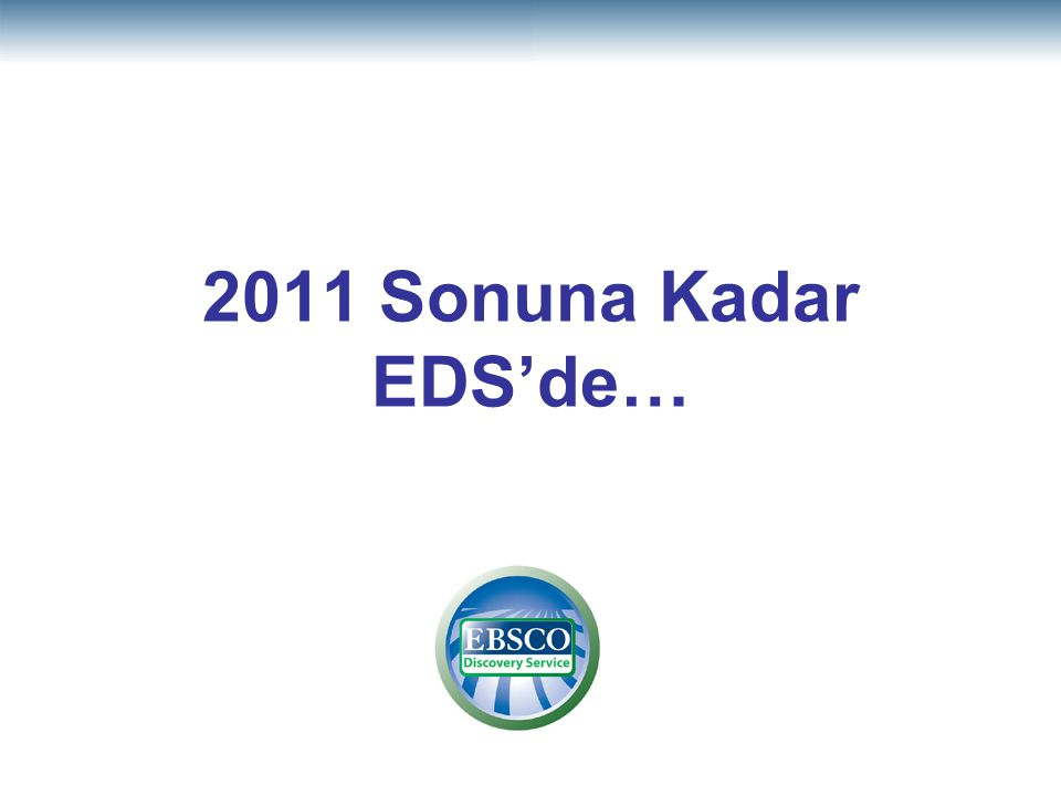 2011 Sonuna Kadar EDS'de… 33