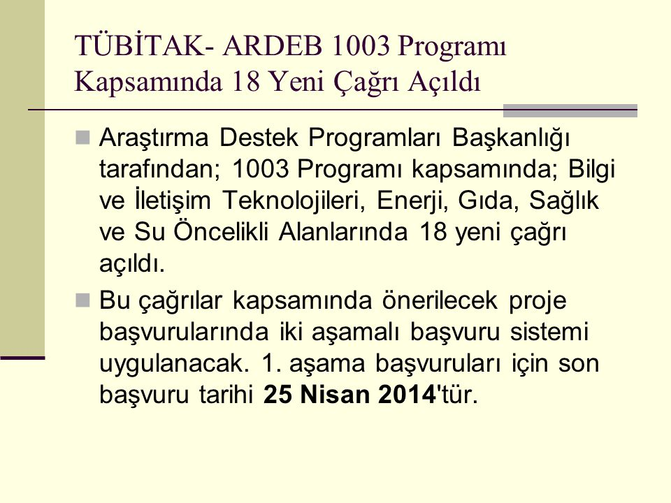 TÜBİTAK- ARDEB 1003 Programı Kapsamında 18 Yeni Çağrı Açıldı