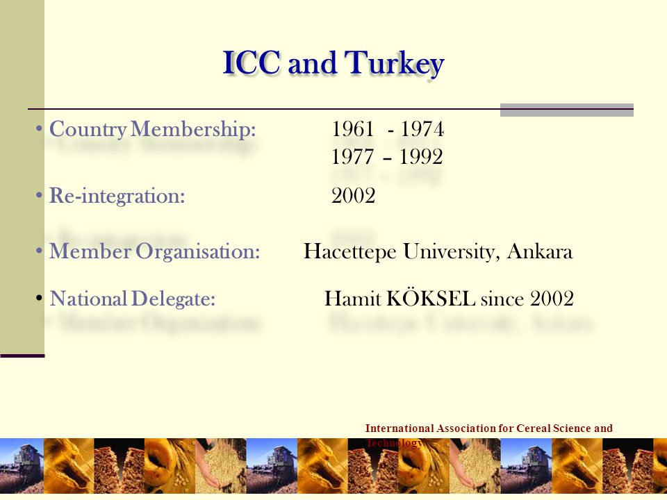 ICC and Turkey Country Membership: 1961 - 1974 1977 – 1992